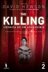 The Killing  Crnica De Um Assassnio 2