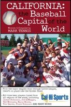 California: The Baseball Capital Of The World
