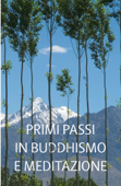 Primi passi in Buddhismo e meditazione
