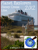 Planet Explorers Disney Cruise Line: A Travel Guidebook for Kids