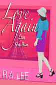 Love Again, Love for Them: A Novel