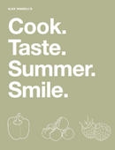 Cook. Taste. Summer. Smile.