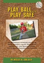 Play Ball…Play Safe