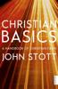 John Stott - Christian Basics artwork
