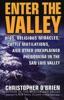 Enter The Valley