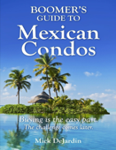 Boomer's Guide to Mexican Condos