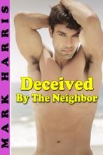 Deceived By The Neighbor
