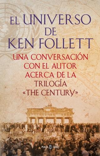 Ken Follett - El universo de Ken Follett