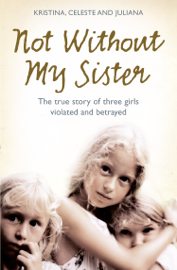 Not Without My Sister book