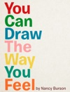 You Can Draw The Way You Feel