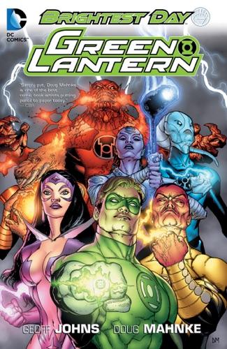 Geoff Johns, Doug Mahnke & Tom Nguyen - Green Lantern: Brightest Day
