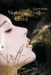 Verhngnisvolles Gold