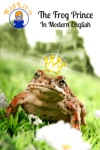The Frog Prince In Modern English Translated