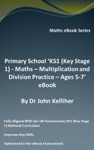 Primary School KS1 Key Stage 1 - Maths - Multiplication And Division Practice  Ages 5-7 EBook