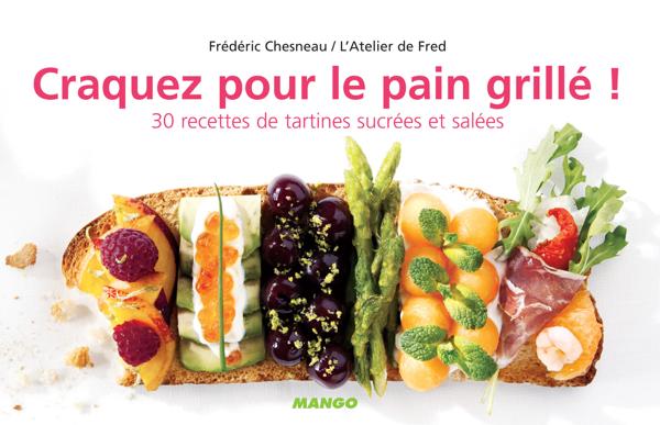 Craquez pour le pain grillé ! da Frédéric Chesneau