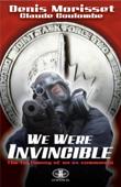 We Were Invincible