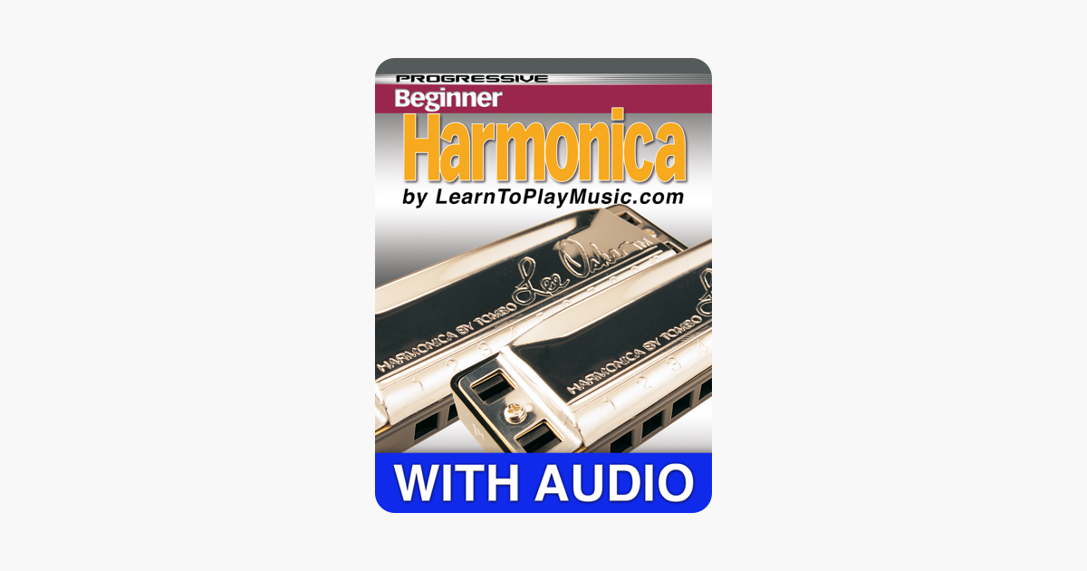 ‎Beginner Harmonica Lessons - Progressive with Audio