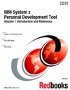 IBM System Z Personal Development Tool Volume 1 Introduction And Reference