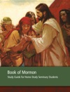 Book Of Mormon Seminary Home-Study Guide