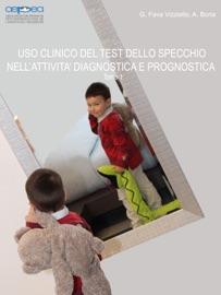 USO CLINICO DEL TEST DELLO SPECCHIO NELLATTIVITà DIAGNOSTICA E PROGNOSTICA