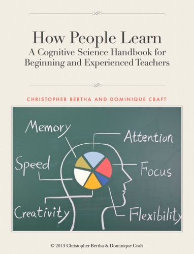 How People Learn - Christopher Bertha & Dominique Craft - Christopher Bertha & Dominique Craft