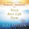 Scriptures And Meditations For Your Best Life Now