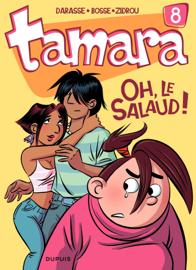 Tamara - tome 8 - Oh, le salaud !