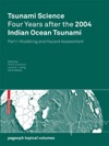 Tsunami Science Four Years After The 2004 Indian Ocean Tsunami