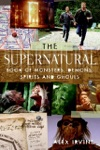 The Supernatural Book Of Monsters Spirits Demons And Ghouls