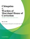 Chinquina V Warden Of Maryland House Of Correction