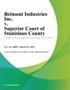 Belmont Industries Inc V Superior Court Of Stanislaus County
