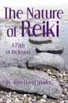 The Nature Of Reiki A Path Of Inclusion