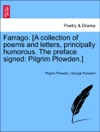 Farrago A Collection Of Poems And Letters Principally Humorous The Preface Signed Pilgrim Plowden
