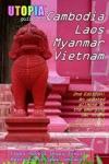 Utopia Guide To Cambodia Laos Myanmar  Vietnam