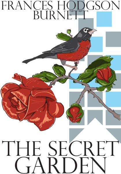 The Secret Garden - Frances Hodgson Burnett book cover
