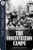 The Third Reich: The Concentration Camps