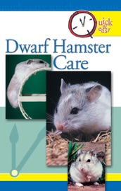QUICK & EASY DWARF HAMSTER CARE