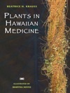 Plants In Hawaiian Medicine