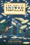 The Day It Snowed Tortillas  El Da Que Nev Tortilla
