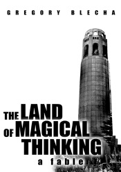 Download The Land of Magical Thinking