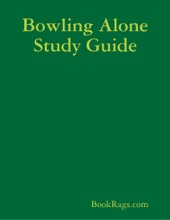 Bowling Alone Study Guide