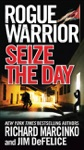 Rogue Warrior Seize The Day