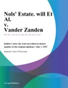 Nols Estate Will Et Al V Vander Zanden