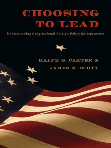 Ralph G. Carter & James M. Scott - Choosing to Lead