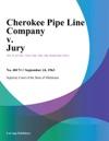 Cherokee Pipe Line Company V Jury
