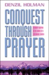 Conquest Through Prayer