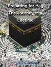 Preparing For Hajj The Journey Of A Lifetime