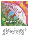 Mouse Stories
