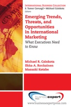 Emerging Trends, Threats And Opportunities In International Marketing