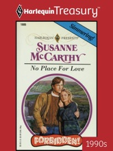 NO PLACE FOR LOVE